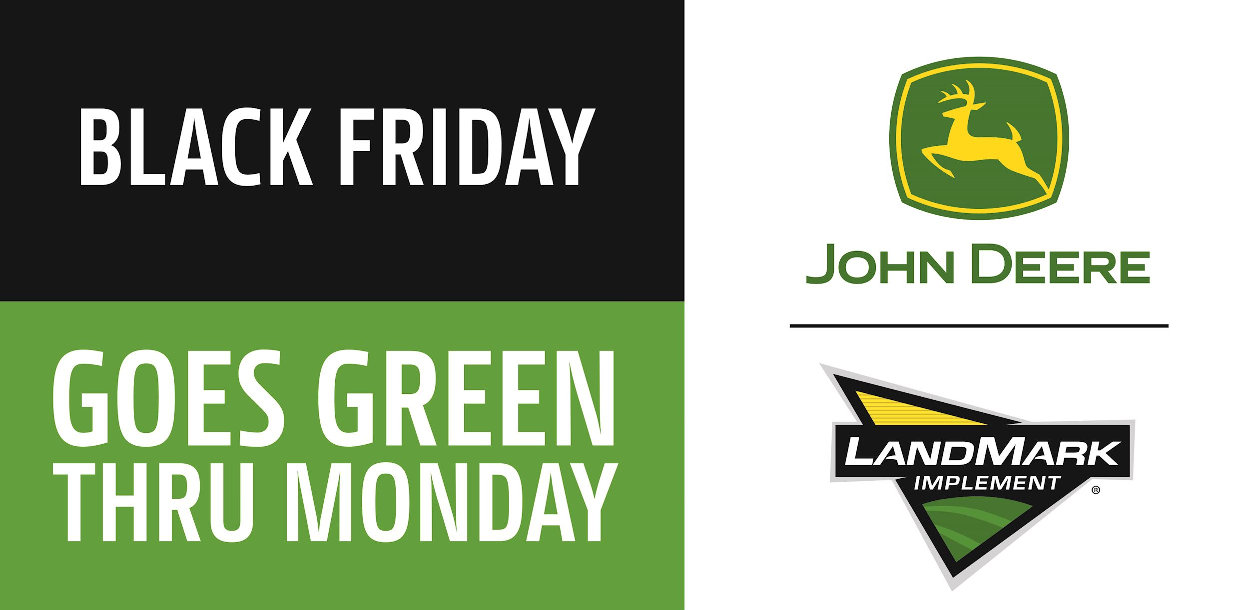Black Friday goes green through Monday