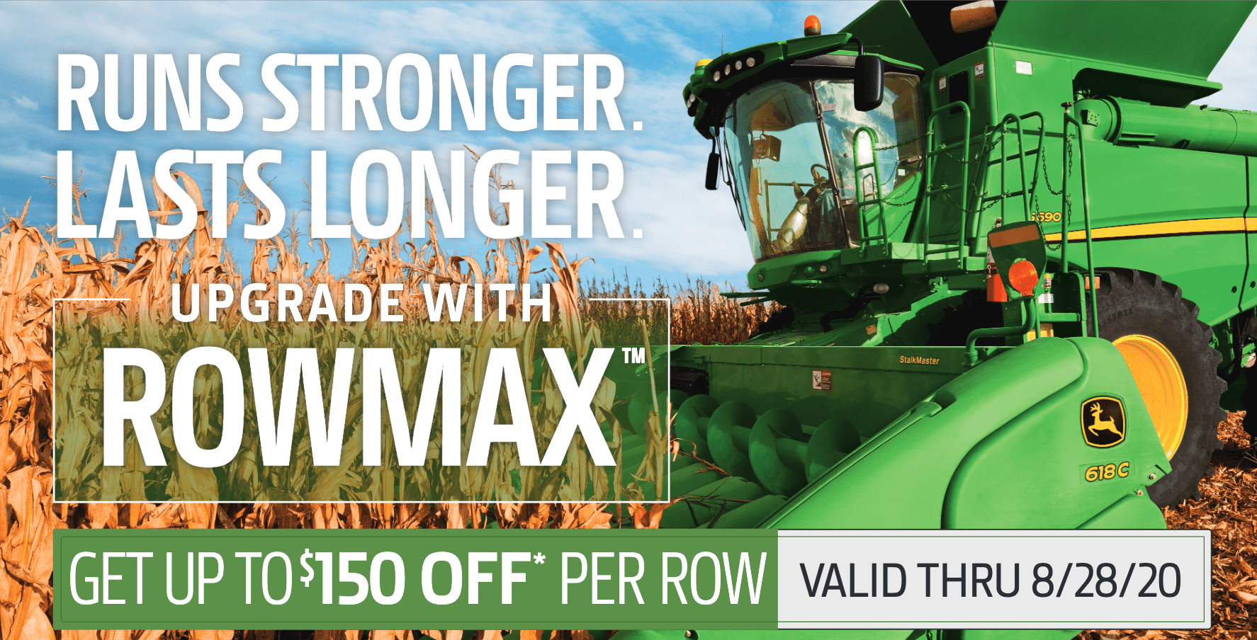 Get up to $150 OFF per Row on RowMax™